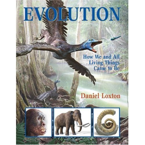 Evolution: How we and all living things came to be (Book by Brian Loxton)