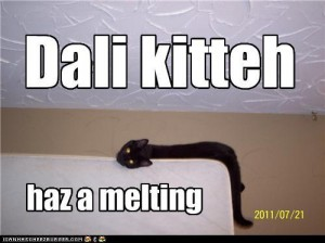 Dali Kitteh has a melting